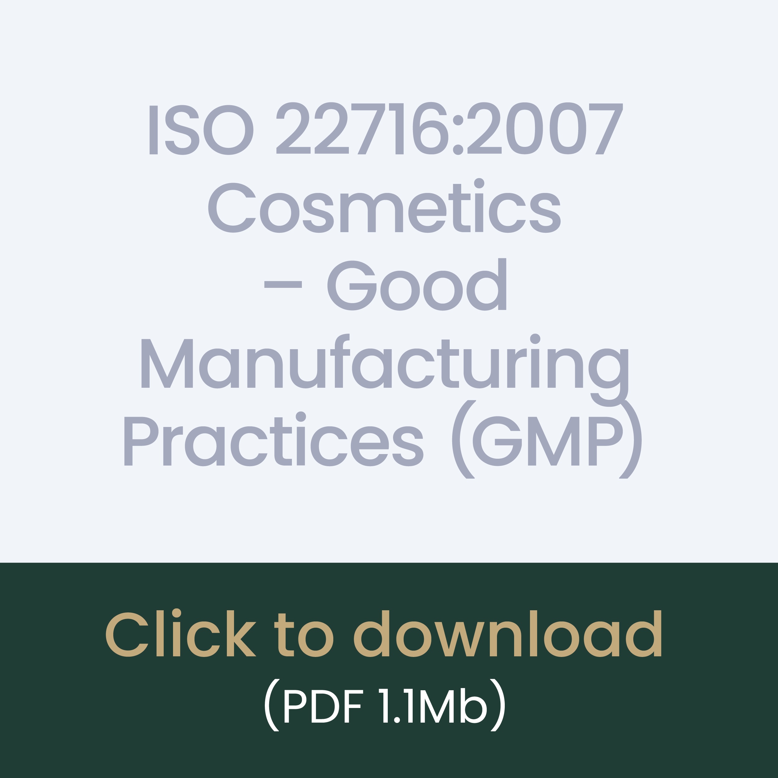 ISO 22716:2007 Cosmetics – Good Manufacturing Practices (GMP) download link